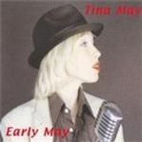 Tina May - Early May