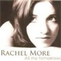 Rachel More - All My Tomorrows