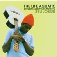 Seu Jorge - The Life Aquatic Exclusive Studio Sessions (Music CD)