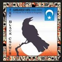 Black Crowes - Greatest Hits 1990-1999: A Tribute To A Work In Progress... (Music CD)