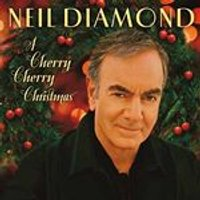 Neil Diamond - Cherry Cherry Christmas (Music CD)