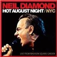 Neil Diamond - Hot August Night/NYC (Live from Madison Square Garden/Live Recording) (Music CD)