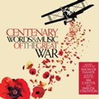Various Artists - Centenary (Words and Music of The Great War) (Music CD)