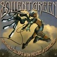Soilent Green - Inevitable Collapse In The Presence Of Conviction (Music CD)