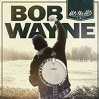 Bob Wayne - Hits The Hits [VINYL]