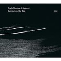 Andy Sheppard - Surrounded by Sea (Music CD)