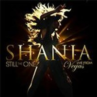 Shania Twain - Still the One (Live From Vegas/Live Recording) (Music CD)