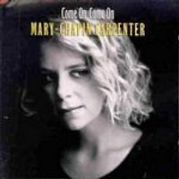 Mary Chapin Carpenter - Come On Come On (Music CD)