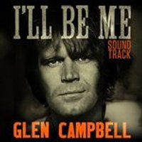 Glen Campbell - Glen Campbell Ill Be Me Soundtrack (Music CD)