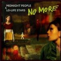 No More - Midnight People And Lo-Life Stairs (Music CD)