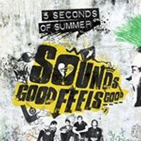 5 Seconds of Summer - Sounds Good Feels Good (Music CD)