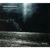 Sofia Gubaidulina: The Canticle of the Sun (Music CD)