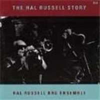 Hall Russell NRG Ensemble - Hal Russell Story