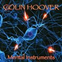 Colin Hoover - Mental Instruments (Music CD)
