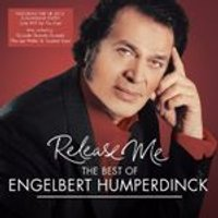 Engelbert Humperdinck - Release Me (The Best of Engelbert Humperdinck) (Music CD)