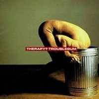 Therapy - Troublegum (Music CD)