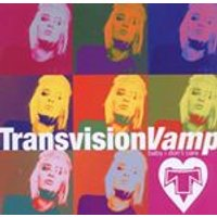 Transvision Vamp - Baby I Dont Care - The Collection (Music CD)