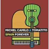 Tomatito Michel Camilo - Spain Forever (Music CD)