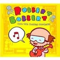 Robbert Bobbert & the Bubble Machine - Robbert Bobbert & The Bubble Machine (Music CD)