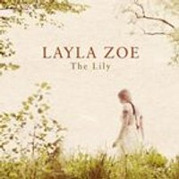 Layla Zoe - The Lily (Music CD)