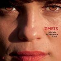 Zmei3 - ROUGH ROMANIAN SOUL (Music CD)