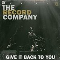 The Record Company - Give It Back to You (Music CD)