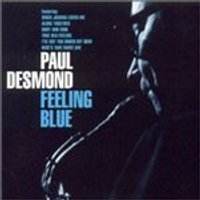 Paul Desmond - Feeling Blue