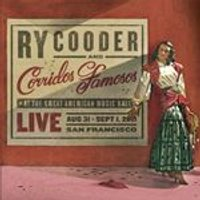 Ry Cooder & Corridos Famosos - Live In San Francisco (Music CD)