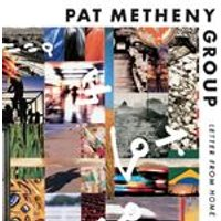 Pat Metheny Group - Letter From Home (Music CD)