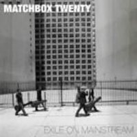 Matchbox Twenty - Exile On Mainstream (Music CD)