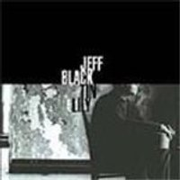 Jeff Black - Tin Lily