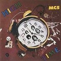 MC5 - High Time (Music CD)