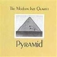 Modern Jazz Quartet (The) - Pyramid