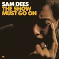 Sam Dees - The Show Must Go On (Music CD)