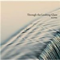 Through the Looking Glass (Music CD)