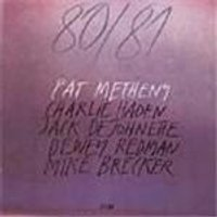 Pat Metheny - 80-81