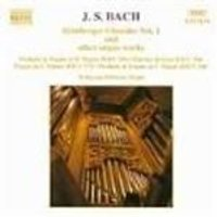 Bach: Chorale Preludes, Volume 1