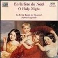 Le Petit Bande De Montreal - O Holy Night (Carols From French Canada)