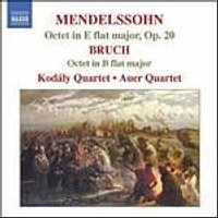 Mendelssohn/Bruch - Octet In E Flat Major/Octet In B Flat Major (Kodaly Quartet) (Music CD)