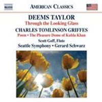 Deems Taylor: Through the Looking Glass; Charles Griffes: Poem; The Pleasure Dome of Kubla Khan (Music CD)