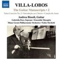 Villa-Lobos: The Guitar Manuscripts, Vol. 2 (Music CD)