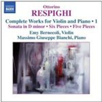 Respighi: Violin & Piano, Vol. 1 (Music CD)