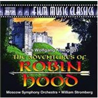 Erich Wolfgang Korngold: The Adventures of Robin Hood (Music CD)