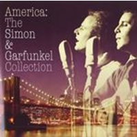 Simon And Garfunkel - America: The Simon And Garfunkel Collection