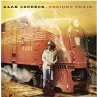 Alan Jackson - Freight Train (Music CD)
