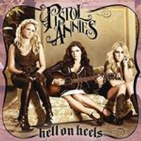Pistol Annies - Hell on Heels (Music CD)