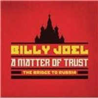 Billy Joel - Matter of Trust (The Bridge to Russia/Live Recording) (Music CD)