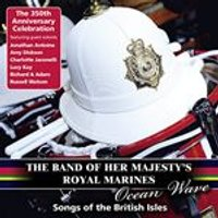 Band of Her Majestys Royal Marines - Ocean Wave: Songs of the British Isles (Music CD)