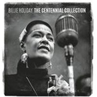 Billie Holiday - Billie Holiday (The Centennial Collection) (Music CD)