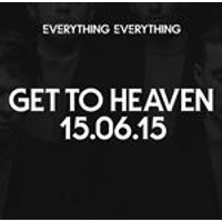 Everything Everything - Get To Heaven [VINYL]